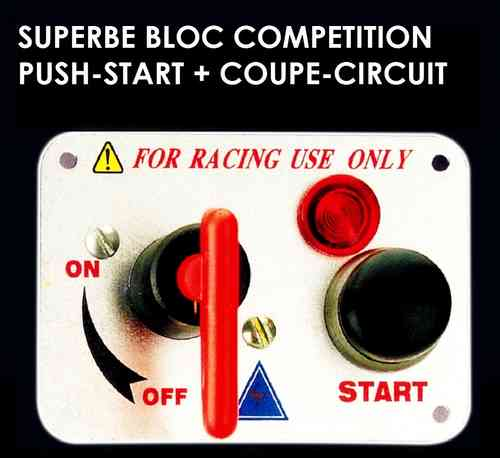 Bloc Push-Start + Coupe Circuit Competition